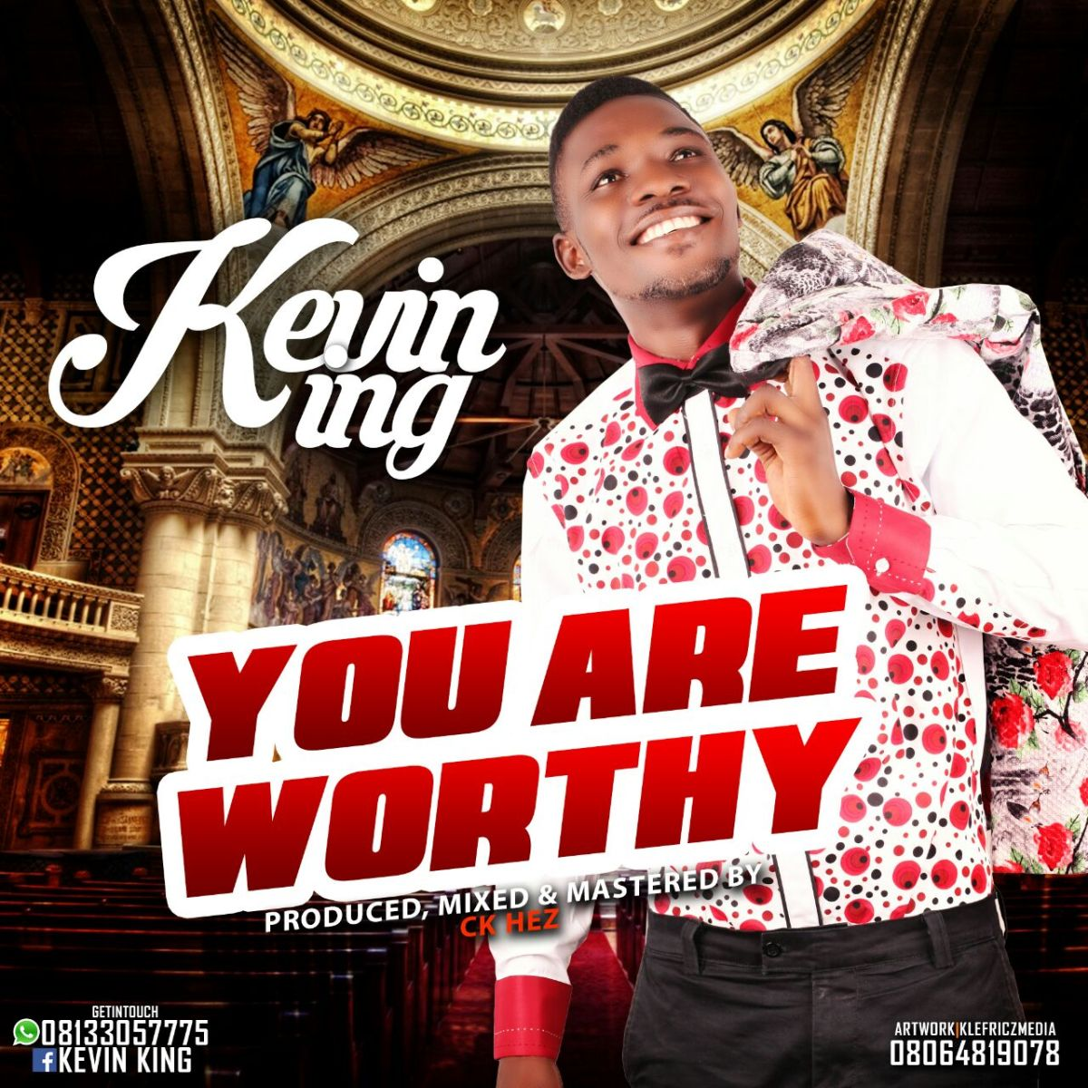 MUSIC: KevinKing - You Are Worthy [Prod by CK'Hez]