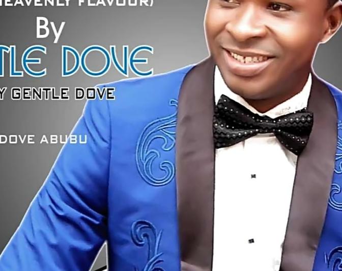 MUSIC: Gentle Dove – Igwe [Prod by Gentle Dove]