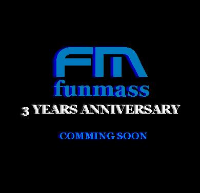 Funmass 3 Years Anniversary COMING SOON