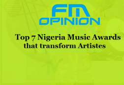 FM OPINION: Top 7 Nigeria Music Awards that transform Artistes music career