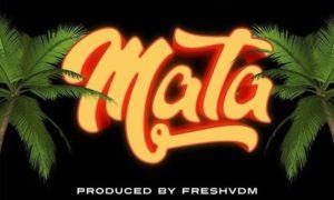 "DMW Presents: MUSIC: Peruzzi – ""Mata"""