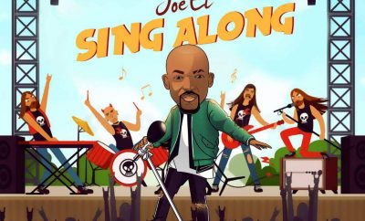 MUSIC: Joe EL – Sing Along