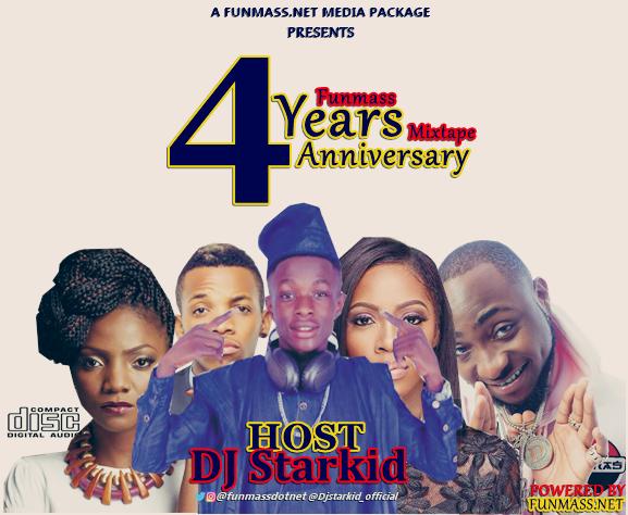 MIXTAPE: Funmassdotnet ft DJ Starkid – Funmass 4 Years Anniversary Mixtape