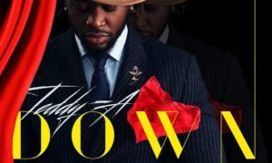 "MUSIC: Teddy A – ""Down"" (Prod. By Genius Beats)"