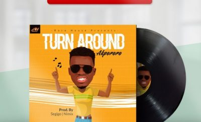 MUSIC: Akpororo – Turn Around