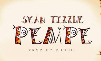 MUSIC: Sean Tizzle – Pempe