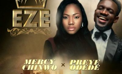 MUSIC: Mercy Chinwo ft. Preye Odede – Eze