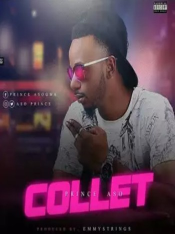 MUSIC: Prince Aso – Collet (Prod by Emmystrings_Beat)