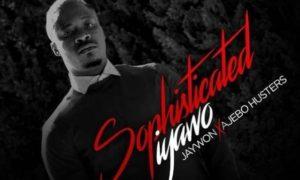 """MUSIC: Jaywon ft. Ajebo Hustlers – """"Sophisitcated Iyawo"""""""