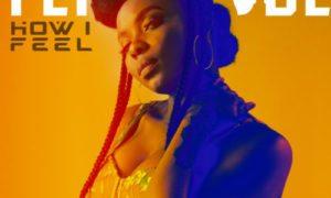 MUSIC: Yemi Alade – How I Feel