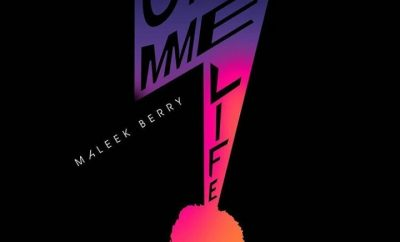 MUSIC: Maleek Berry – Gimme Life