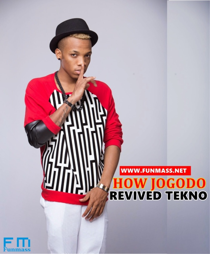 FM OPINION: How Jogodo Revived Tekno [A MUST READ]