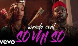 "VIDEO: Wande Coal – ""So Mi So"""