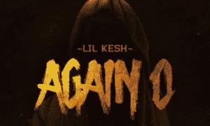"""MUSIC: Lil Kesh – """"Again O"""""""
