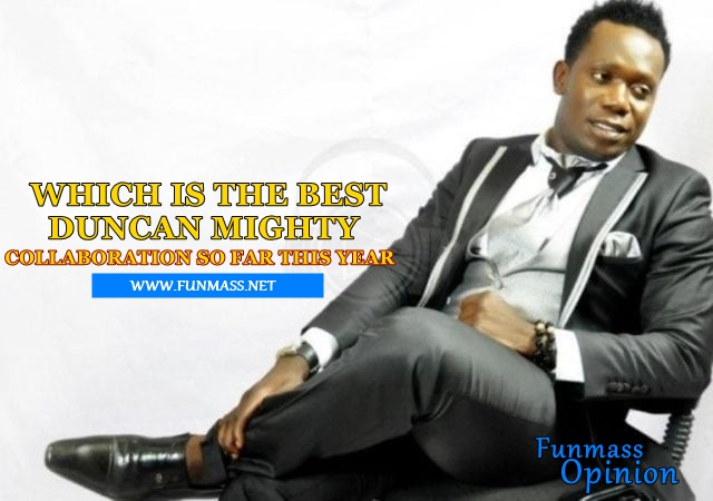 FM OPINION: Which Is The Best Duncan Mighty Collaboration So Far This Year