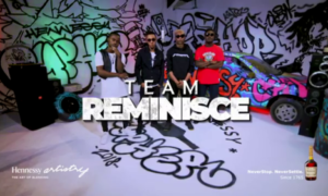 VIDEO: Team Reminisce Stun On The Hennessy Cypher [WATCH NOW]